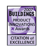 2007 Buildings Product Innovation Awards Citation of Excellence
